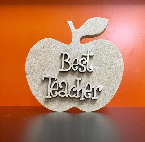 2 x Mdf 10cm x 10cm 9mm Free standing Apple and detachable Best teacher Wording